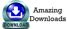 Amazing Downloads